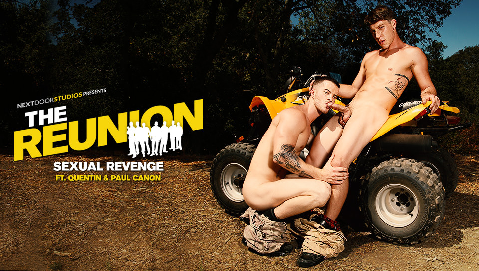 The Reunion: Sexual Revenge – Paul Canon & Quentin